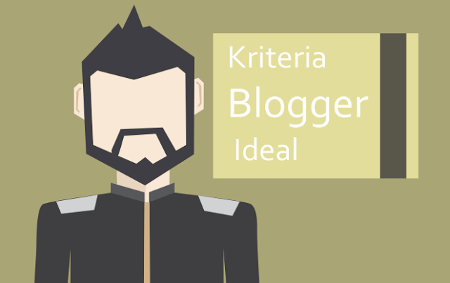 Blogger Ideal dan Professional